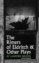 The rimers of Eldritch, and other plays