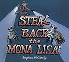Steal back the Mona Lisa!