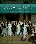 Jane Austen's world : the life and times of England's most popular novelist