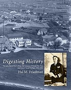Digesting history : the U.S. Naval War College, the lessons of World War Two, and future naval warfare