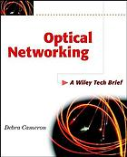 Optical networking : a Wiley tech brief