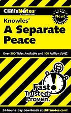 CliffsNotes Knowles' A separate peace