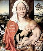 Joos van Cleve : the complete paintingsJoos van Cleve : painting in Antwerp in the sixteenth century