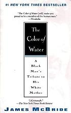 The color of water [KIT] : a Black man's tribute to his white mother