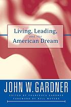 Living, leading, and the American dream