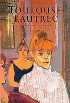 Henri de Toulouse-LautrecToulouse-Lautrec