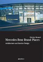 Mercedes Benz Brand Places : architecture and interior design