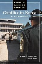 Conflict in Korea an encyclopedia