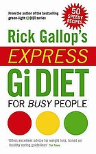 Rick Gallop's express Gi diet for busy people
