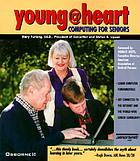 Young@heart : computing for seniors