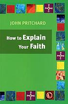 How to explain your faith