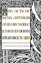 Le morte d'Arthur = King Arthur and the legends of the Round Table