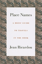 Place names : a brief guide to travels in the book