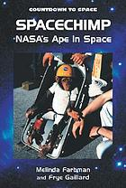 Spacechimp : NASA's ape in space