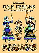 Peasant designs for artists and craftsmen
