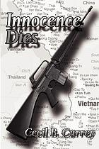 Innocence dies : a Viet Nam war novel