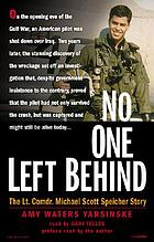No one left behind [the Lt. Comdr. Michael Scott Speicher story