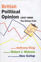 British political opinion, 1937-2000 : the Gallup polls