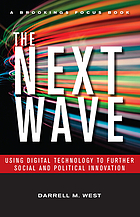 The next wave : using digital technology to further social and political innovation