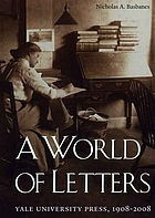A world of letters : Yale University Press, 1908-2008