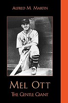 Mel Ott : the Gentle Giant