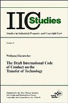 The draft international code of conduct on the transfer of technology : a study in third world development