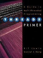 Threads primer : a guide to multithreaded programming