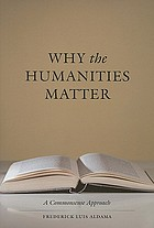 Why the humanities matter : a commonsense approach