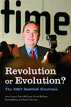 Revolution or evolution? : the 2007 Scottish elections