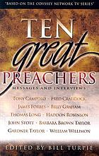 Ten great preachers : messages and interviews