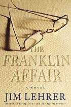 The Franklin affair : a novel
