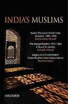 India's Muslims : an omnibus