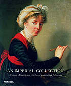 An imperial collection : women artists from the State Hermitage Museum