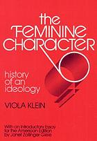 The feminine character; history of an ideology