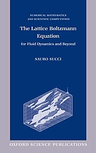 The lattice Boltzmann equation for fluid dynamics and beyondThe lattice Boltzmann equation for fluids dynamics and beyond