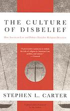 The culture of disbelief : how American law and politics trivialize religious devotion
