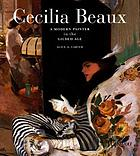 Cecilia Beaux : a modern painter in the gilded age