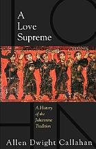 A love supreme : a history of Johannine tradition