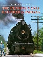 The Pennsylvania Railroad in Indiana