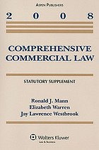 Comprehensive commercial law : 2006 statutory supplement