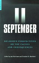 September 11 : religious perspectives on the causes and consequences
