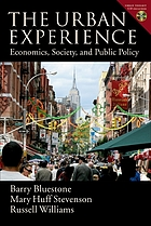 The urban experience : economics, society, and public policy