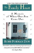 The family heart : a memoir of when our son came out