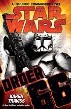 Order 66 : a Republic commando novel