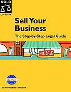 Sell your business : the step by step legal guide