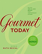 Gourmet today : more than 1000 all-new recipes for the contemporary kitchen