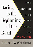 Racing to the beginning of the road : the search for the origin of cancer