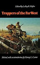 Trappers of the Far West : sixteen biographical sketches