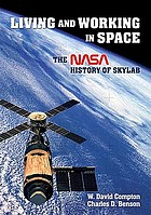 Living and working in space : a NASA history of Skylab