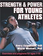 Strength & power for young athletes